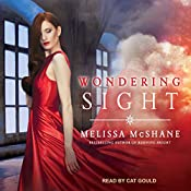Wondering Sight: Extraordinaries Series, Book 2 | Melissa McShane
