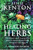 Herbal Power: The ultimate guide to using plant power to transform your health, beauty and well-being