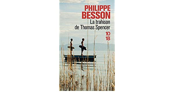 La trahison de Thomas Spencer (Littérature française) (French Edition)