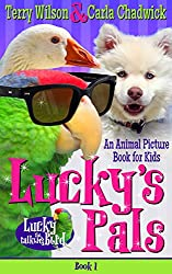 Lucky's Pals (Book 1-Animal Picturebook Bedtime Stories for Kids 3-8) (Lucky the Talking Bird)