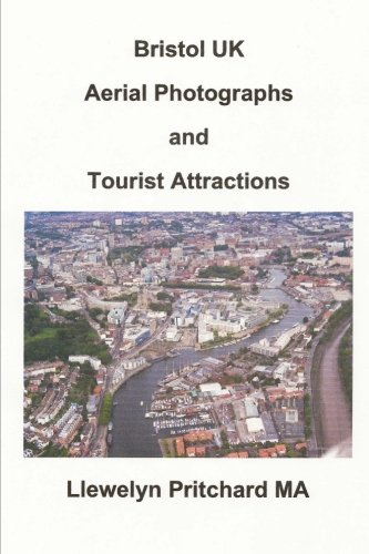 Bristol UK Aerial Photographs and Tourist Attractions (Albums Photo)  [Pritchard MA, Llewelyn] (Tapa Blanda)
