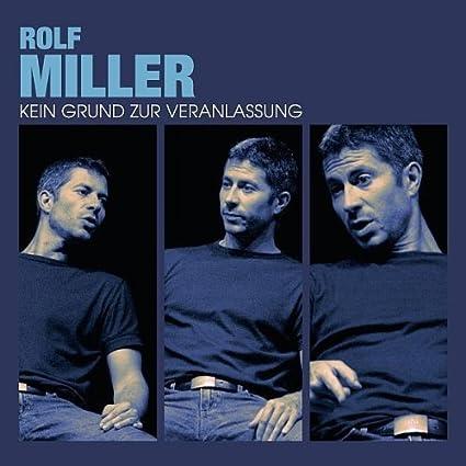 Rolf_Miller_Kein_Grund_zur_Veranlassung Lange habe ich auf diese neue CD gewartet, im Herbst war er bei uns mit dem Programm live vor Ort und ich bin vor Lachen beinahe weggebrochen.