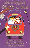 img - for Here Comes Santa Claus by Sandra Hill (2001-10-02) book / textbook / text book