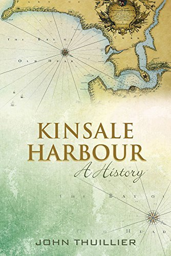 Kinsale Harbour: A History by John R. Thuillier (2014-08-13)