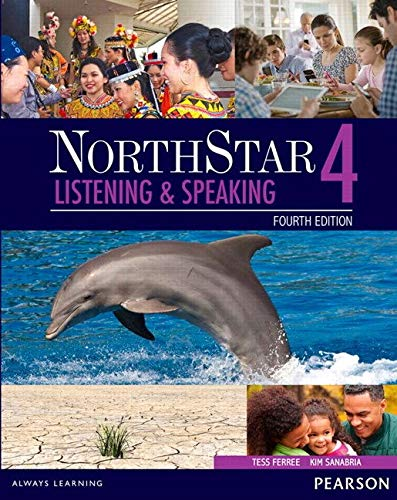 Northstar Listening and Speaking 4 with Myenglishlab: Listening & Speaking With MyEnglishLab