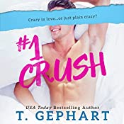 #1 Crush | T Gephart