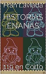 Historias Enanas: 119 en Corto (Trilogía Micro Fran Laviada nº 2) (Spanish Edition)