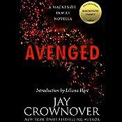 Avenged: A MacKenzie Family Novella | Jay Crownover