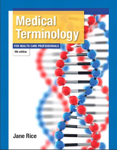 Medical Terminology for Health Care Professionals (8th Edition) Pdf