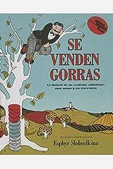 Se Venden Gorras: La Historia de Un Vendedor Ambulante, Unoi Monos y Sus Travesuras (Reading Rainbow Books) Library Binding