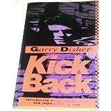Kickback by Garry Disher (1991-09-06)