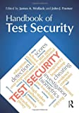 Handbook of Test Security, , 0415816548