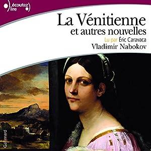 La Vénitienne et autres nouvelles Audiobook