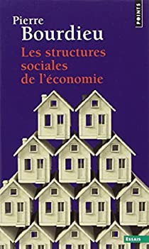 Les Structures sociales de l'économie par Bourdieu