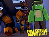 Clip: Five Nights at Freddys School Movie Part 1!