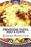 pasta italiana print - PRIMIssimi, Pasta, Riso e Zuppe: le ricette di una mamma italiana (Italian Edition)