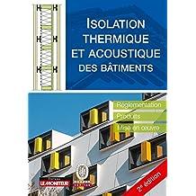 Isolation Thermique et Acoustique des Bâtiments 2e Éd.