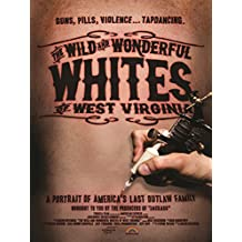 Wild Wonderful Whites of West Virginia