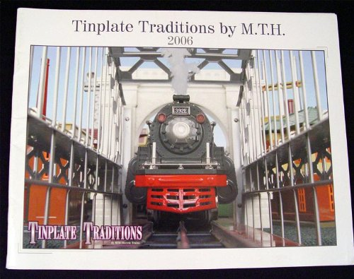 MTH 60-1230 2006 Tinplate Traditions Catalog