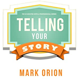 Telling Your Story Audiobook