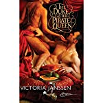 The Duke and the Pirate Queen   Victoria Janssen