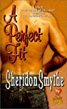 A Perfect Fit, Sheridon Smythe, 0505524023