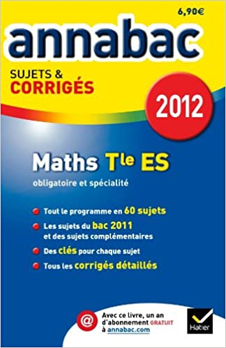 Livre gratuits Annales Annabac 2012 Mathématiques terminale ES sujets et corrigés pdf, epub ebook