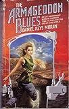 Armageddon Blues, Daniel K. Moran, 0553271156