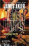 Shaking Earth, James Axler, 0373625782