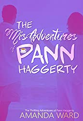 The MisAdventures of Pann Haggerty (The Thrilling Adventures of Pann Haggerty Book 1)
