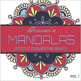 Mandalas Coloring Book Raven S Mandalas Coloring Book Vol For