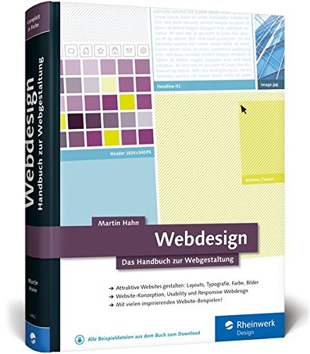 Webdesign: Das Handbuch zur Webgestaltung Gebundenes Buch – 27. Februar 2017 Martin Hahn Rheinwerk Design 3836244020 COMPUTERS / General
