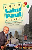 2010 Saint Paul Almanac, Editor: Kimberly Nightingale, 0977265153
