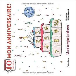 Dix Jours Avant Mon Anniversaire French Edition Carine