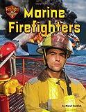 Marine Firefighters, Meish Goldish, 1627240985