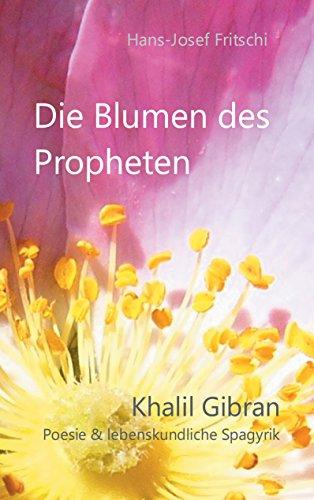 Amazoncom Die Blumen Des Propheten Khalil Gibran Poesie
