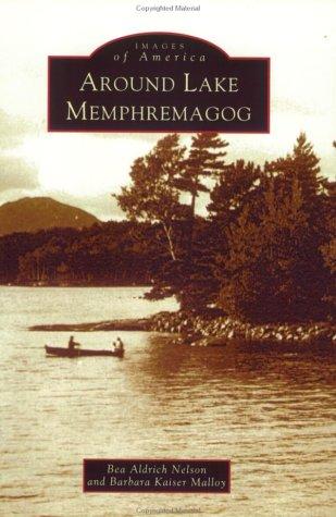 Around Lake Memphremagog (VT) (Images of America)