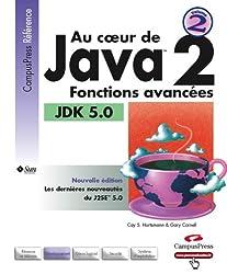 Au Coeur de Java 2: Fonctions avancées