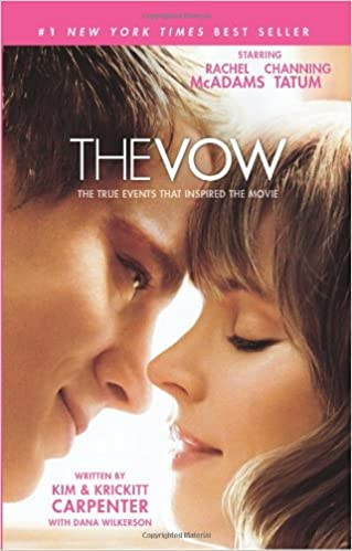 The Vow: The True Events that Inspired the Movie: Kim Carpenter ...