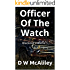 Officer Of The Watch: Blackout Volume 1