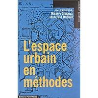 Espace urbain en méthodes (L')