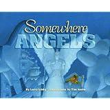 Somewhere Angels (Children/youth)