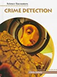 Crime Detection, Chris Oxlade, 1575720906