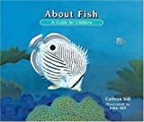 About Fish, Cathryn Sill, 1561452564