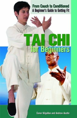 Tai Chi for Beginners (From Couch to Conditioned: A Beginner's Guide to Getting Fit) by Rosen Pub Group
