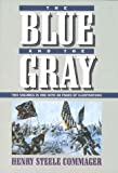 The Blue and the Gray: Two Volumes in One