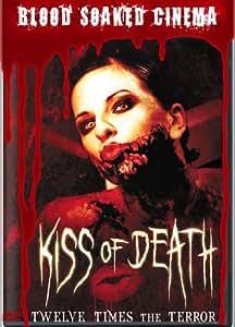 Blood Soaked Cinema: Kiss of Death