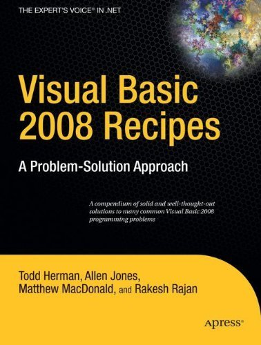 Visual Basic 2008 Recipes: A Problem-Solution Approach (Expert's Voice in .NET) by Rakesh Rajan (2008-04-24)
