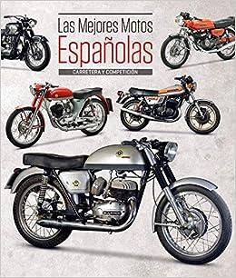 Las mejores motos españolas - Carretera y competición ...