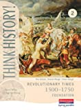 img - for Think History: Revolutionary Times 1500-1750 Foundation Pupil Book 2 book / textbook / text book